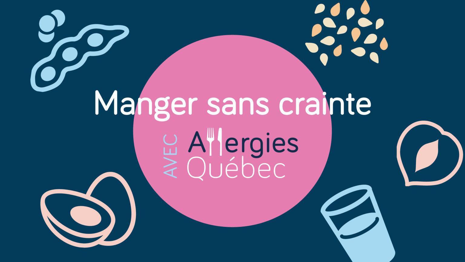 Balado Allergies Québec Manger sans crainte